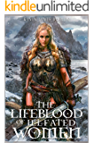 The Lifeblood of Ill-fated Women (The Blood, Sun, and Moon. Book 1)