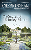 Cherringham - The Secret of Brimley Manor: A Cosy Crime Series (Cherringham: Mystery Shorts Book 34)