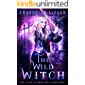 The Wild Witch (The Coven: Academy Magic Book 3)