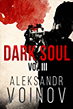 Dark Soul, Volume III (English Edition)