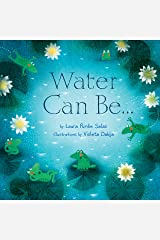 Water Can Be . . . (Can Be . . . Books) Kindle Edition
