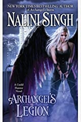 Archangel's Legion (Guild Hunter Book 6) Kindle Edition