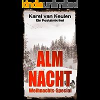 Almnacht: Ein Postalmkrimi - Weihnachts-Special (Anna Tanzbergers mysteriöse Fälle, Band 4)