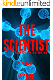 The Scientist (Max Doerr Book 2)