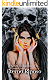 Eterno Riposo (Una scintilla nell'oscurità Vol. 3)