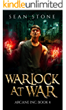Warlock At War: Arcane Inc. Book 4 (English Edition)