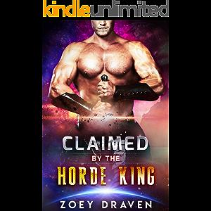 Claimed by the Horde King (Horde Kings of Dakkar Book 2)
