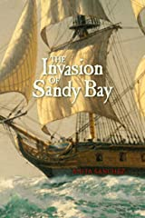The Invasion of Sandy Bay Hardcover