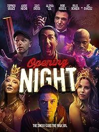 Opening Night (2017)