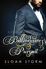 Billionaire's Pursuit (Never Never Man Series Book 1) Kindle Edition
