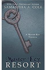 Master Key Resort: A Novella Kindle Edition