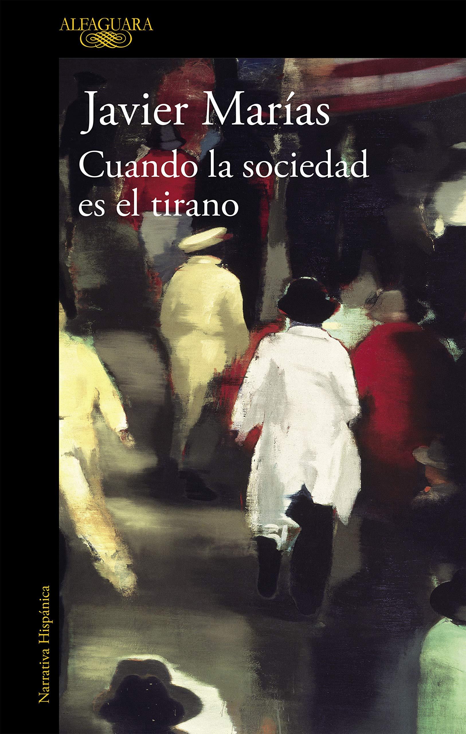 Cuando la sociedad es el tirano (HISPANICA)