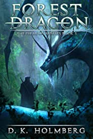 Forest Dragon: An Epic Fantasy Adventure (The Dragon Misfits Book 3)