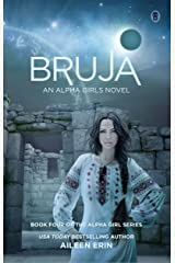 Bruja (Alpha Girl Book 4) Kindle Edition