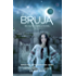 Bruja (Alpha Girl Book 4)