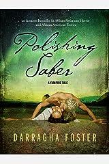 Polishing Saber: A Vampire Tale Kindle Edition