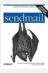 sendmail: Build and Administer sendmail Kindle Edition
