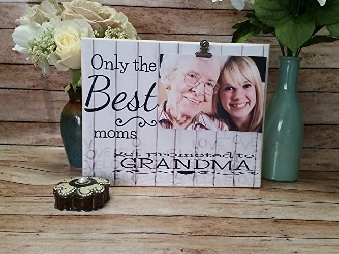 Amazoncom Only The Best Moms Get Promoted To Grandma Picture