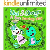 Uni & Drago - A fun Boring day - A fun book full of colors and imaginations for kids (Uni and Drago 2)