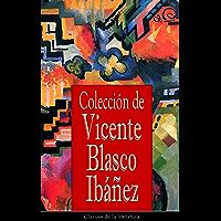 Colección de Vicente Blasco Ibáñez: Clásicos de la