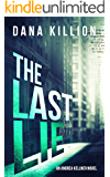 The Last Lie (Andrea Kellner Mystery Book 2)