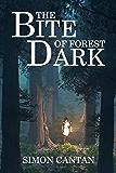 The Bite of Forest Dark (Bytarend Book 4)