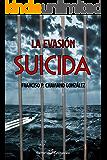 LA EVASIÓN SUICIDA