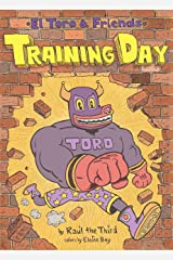 Training Day (El Toro and Friends) Kindle Edition