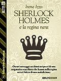 Sherlock Holmes e la regina nera (Sherlockiana)