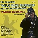 Vamos Rockin! - Wild Bob Rides Again!