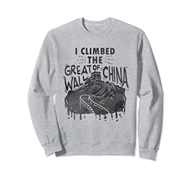880300f6d Unisex I Climbed The Great Wall of China Sweatshirt black used look 2XL  Heather Grey