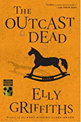 The Outcast Dead (Ruth Galloway series Book 6) Kindle Edition