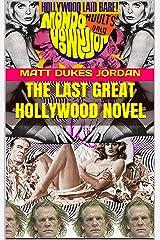 The Last Great Hollywood Novel