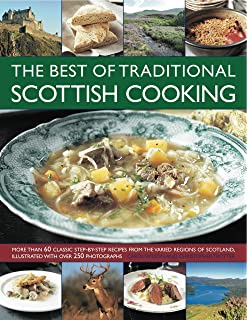 Scottish traditional recipes a celebration of the food and cooking the best of traditional scottish cooking more than 60 classic step by step forumfinder Choice Image