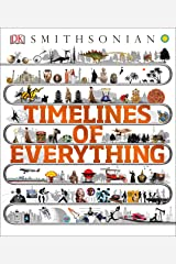 Timelines of Everything Hardcover