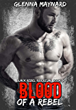 Blood Of A Rebel (Black Rebel Riders' MC Book 9)