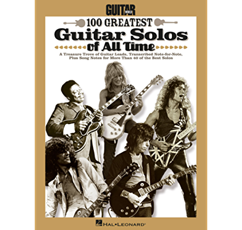 Guitar World S 100 Greatest Guitar Solos Of All Time Kindle Edition By Hal Leonard Corp Arts Photography Kindle Ebooks Amazon Com