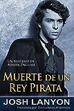 Muerte de un rey pirata: Los misterios de Adrien English, Libro 4