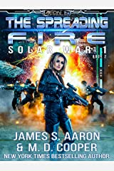 The Spreading Fire - A Hard Science Fiction AI Emergence Adventure (Aeon 14: Solar War 1 Book 2) Kindle Edition