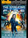 The Spreading Fire - A Hard Science Fiction AI Emergence Adventure (Aeon 14: Solar War 1 Book 2)
