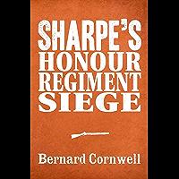 Sharpe 3-Book Collection 6: Sharpe's Honour, Sharpe's Regiment, Sharpe's Siege (Sharpe Series) (English Edition)