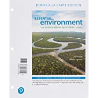 Essential Environment: The Science Behind the Stories, Books a la Carte Edition (6th Edition)