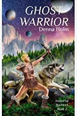 Ghost Warrior (Immortal Warriors Book 2) Kindle Edition