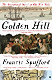 Golden Hill: A Novel of Old New York (English Edition)