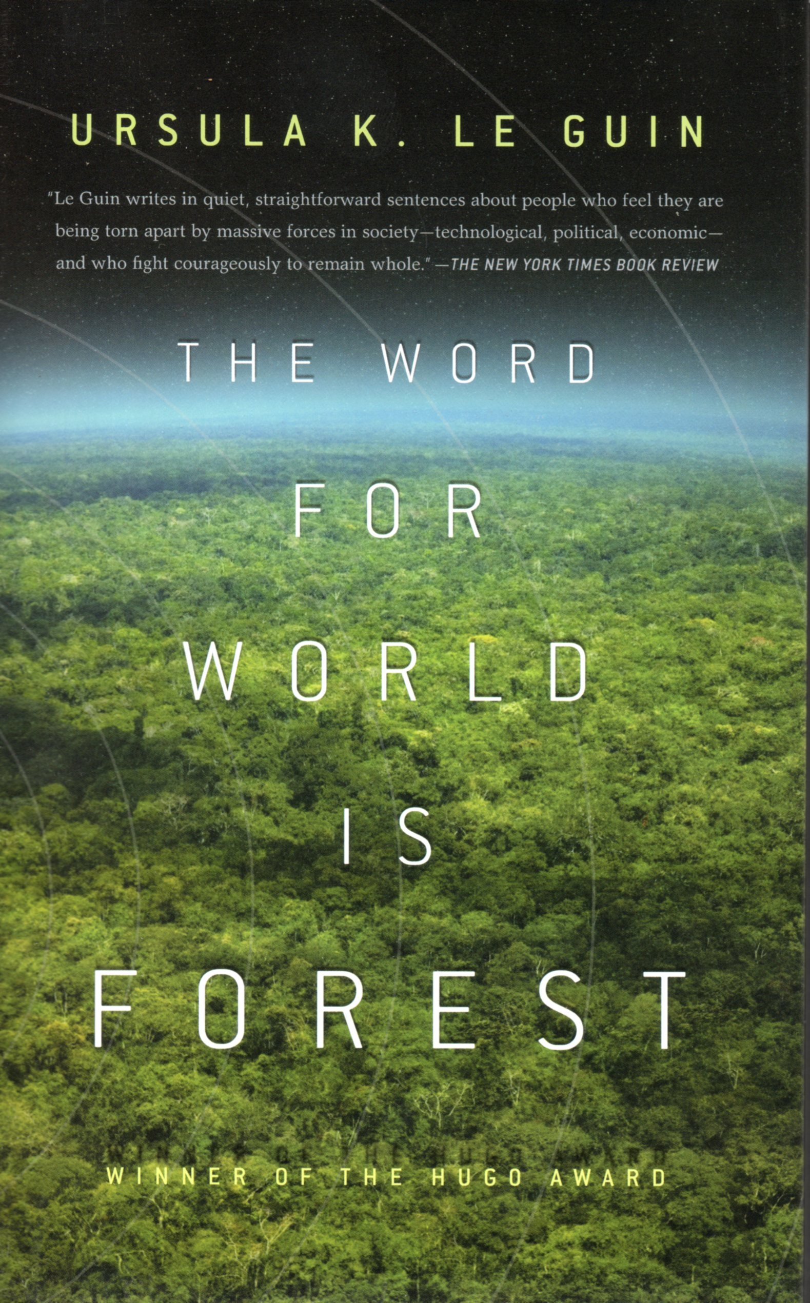 The Word for World is Forest: Ursula K. Le Guin: 9781611293180 ...