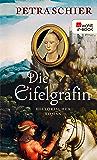 Die Eifelgräfin (Kreuz-Trilogie 1) (German Edition)