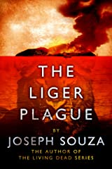 The Liger Plague (Liger Series Book 1) Kindle Edition