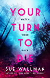 Your Turn to Die