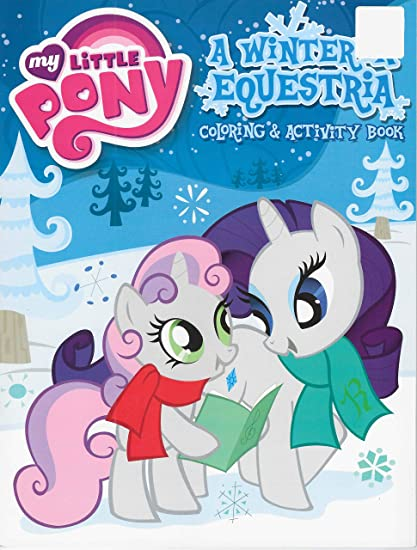 - Amazon.com: My Little Pony A Winter In Equestrian Coloring & Activity Book:  Toys & Games