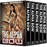 The Alpha Bow: The Complete Series (Alpha Bow #1-5)
